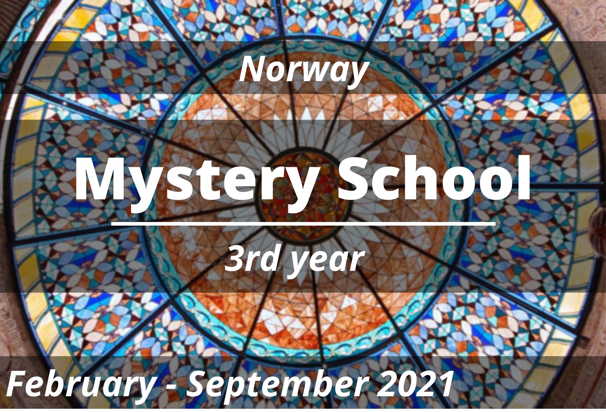 Mystery School Norway 2021, 3rd year